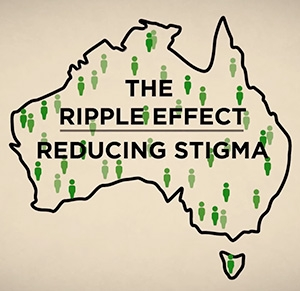 The Ripple Effect - Reducing Stigma